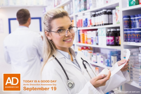 Aortic Dissection Awareness Day September 19 pharmacists 2 good day